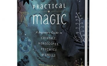 Practical Magic Beginners Guide - Astrology - Chakras - Crystals - Herbalism