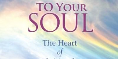 Loyalty To Your Soul: The Heart of Spiritual Psychology